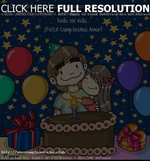 Dedicatorias especial de Feliz cumpleaños para enviar a tu Amor