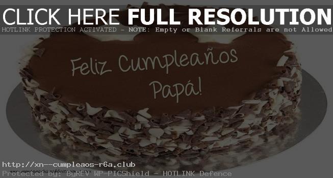 Felicitaciones con dedicatorias especiales de cumpleaños para mi padre favorito